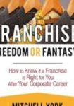 Franchise Freedom or Fantasy Book Cover