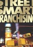 Street Smart Franchising Book Cover